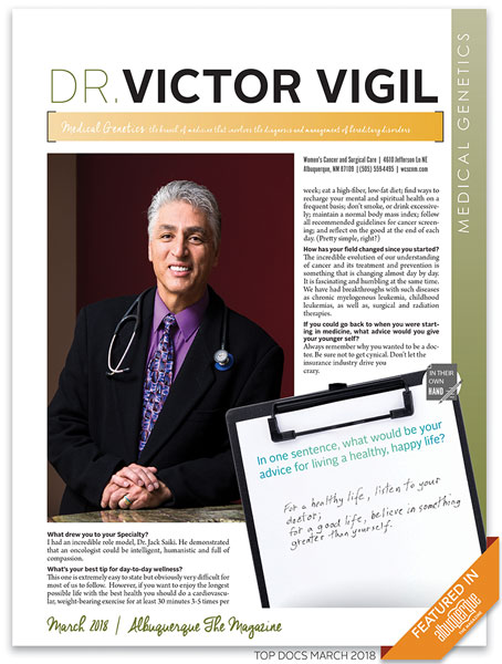 About Victor V  Vigil, M D  - Women's Cancer and Surgical
