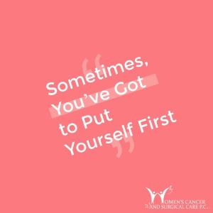 Sometimes, You've Got to Put Yourself First