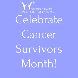 Celebrate Cancer Survivors Month!